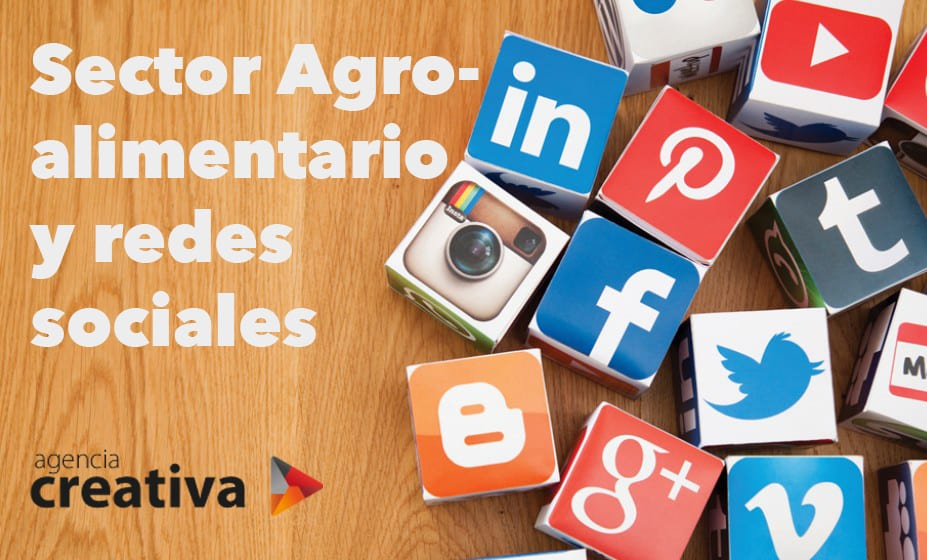Sector Agroalimentario y redes sociales