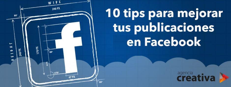 10 tips para una mejorar tus publicaciones en Facebook