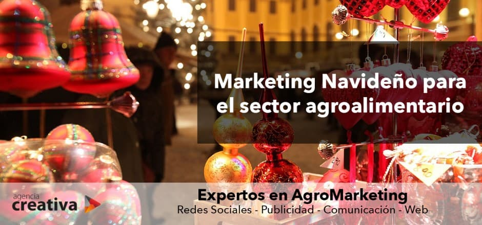 Marketing Navideño para el sector agroalimentario