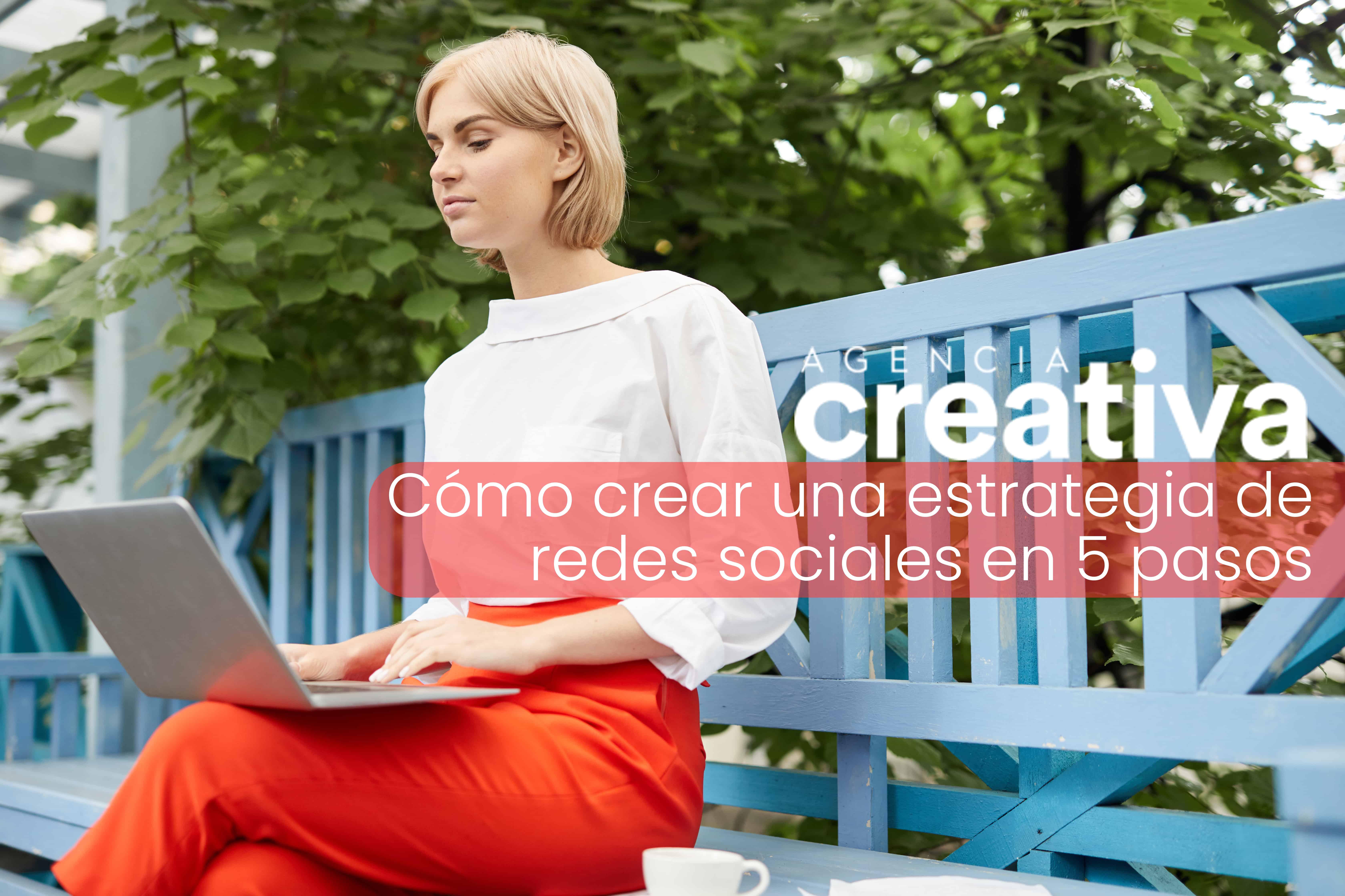 Cómo crear una estrategia de redes sociales en 5 pasos 1