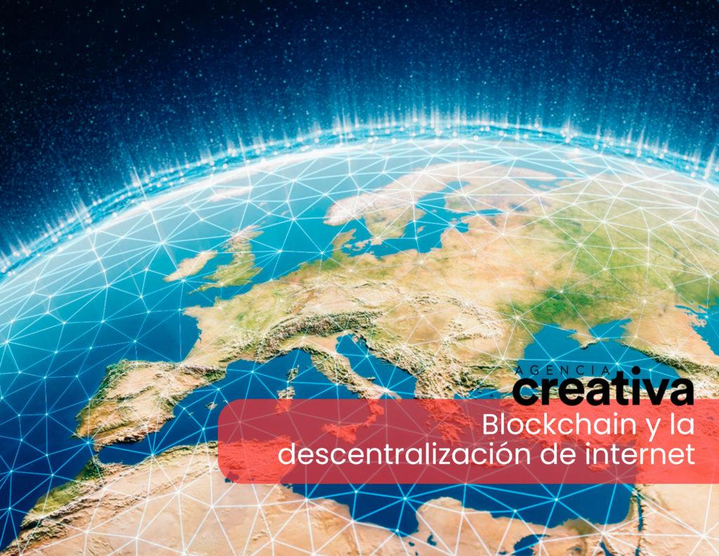 Blockchain y la descentralización de internet 8