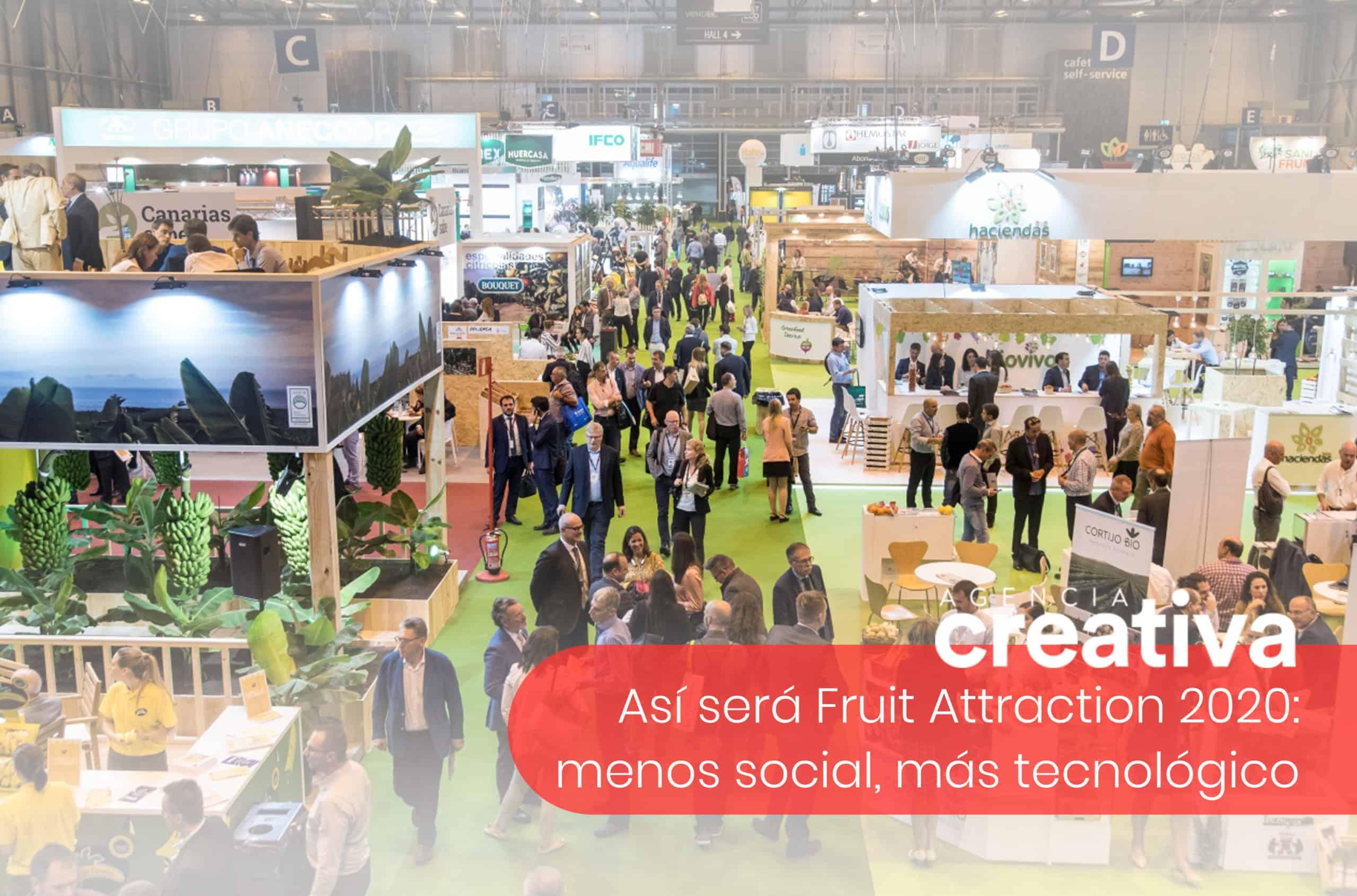 Así será Fruit Attraction 2020: menos social, más tecnológico