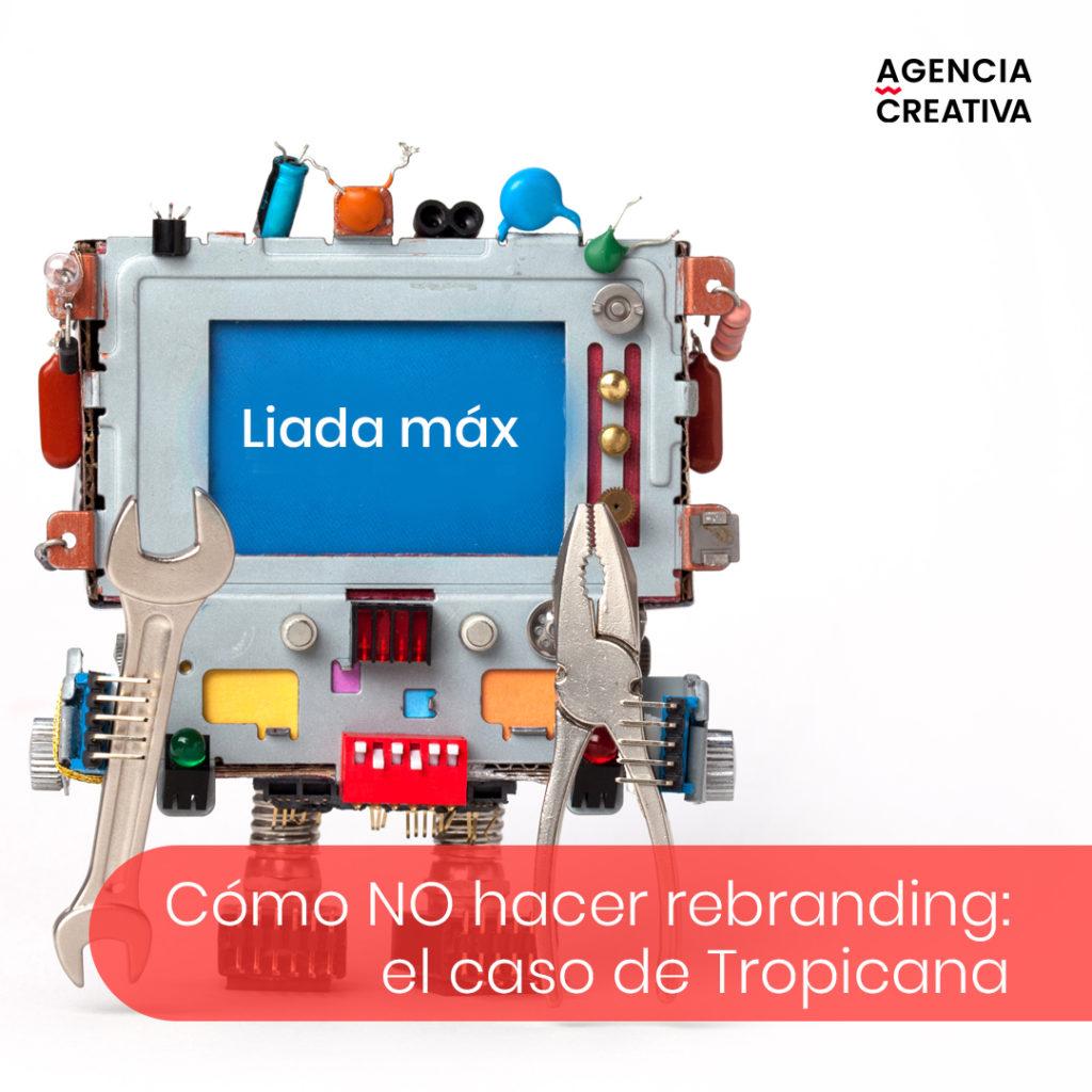 como no hacer rebranding - Tropicana