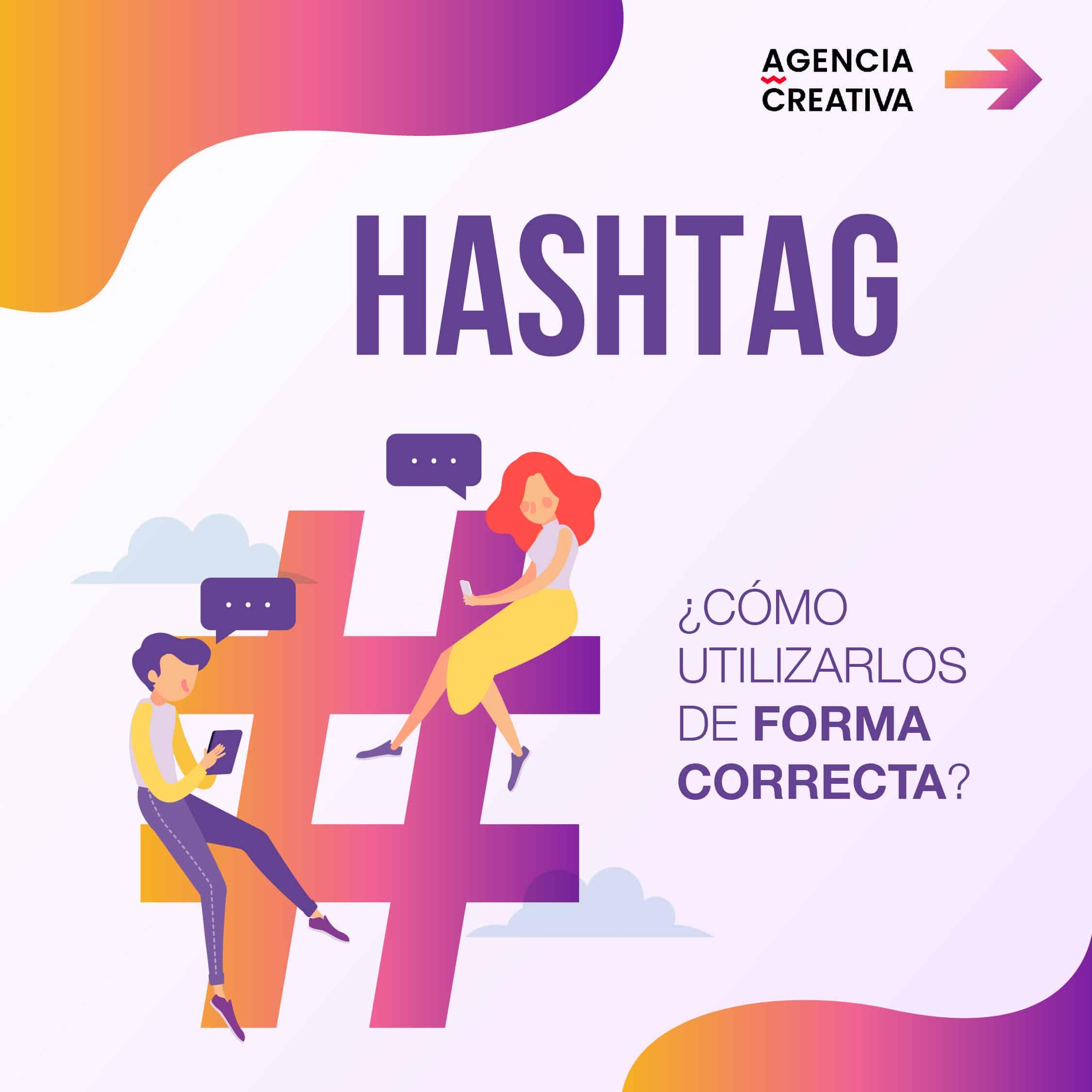 Cómo utilizar los hashtags de forma correcta