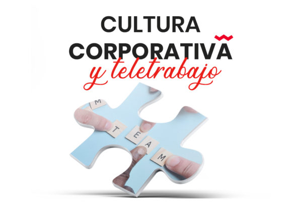 Cultura corporativa y teletrabajo 2